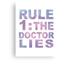 Rule 1 Canvas Print