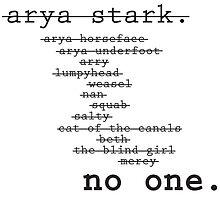 Arya Stark - No One by fiercelyarya