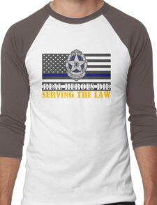 Support Police: Dallas Cops - Real Heroes Die Serving the Law Men's Baseball ¾ T-Shirt
