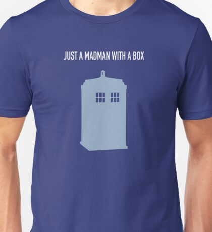 Just A Madman With a Box ver.LightBlue Unisex T-Shirt