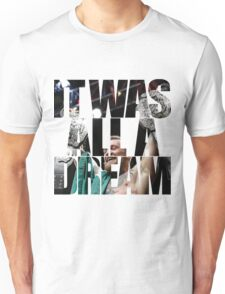 Conor McGregor - It Was All a Dream Unisex T-Shirt
