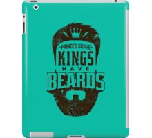 Beard - Kings Have Beards iPad Case/Skin