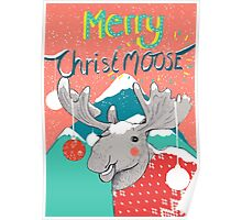Merry ChristMOOSE Christmas gifts Poster