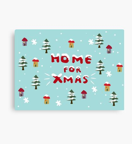 Home for Xmas Canvas Print