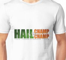 Hail to the Champ Champ (Conor McGregor) Unisex T-Shirt
