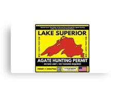 Lake Superior Agate Hunter Permit Canvas Print
