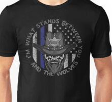 Police I'm what stands between you and the wolves Unisex T-Shirt