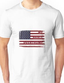 WE SHALL OVERTRUMP - stars and stripes Unisex T-Shirt