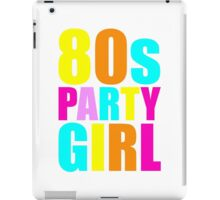 80s Party Girl Retro Throwback 1980s iPad Case/Skin