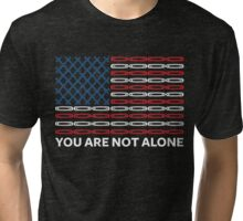 You Are Not Alone USA United States Flag Tri-blend T-Shirt