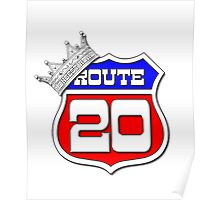 Longest Road In The US Crown on Route 20 Sign Poster