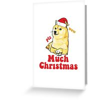 Much Christmas - Doge Meme Greeting Card