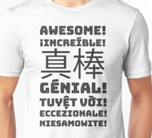 AWESOME in Multiple Languages Unisex T-Shirt
