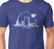 Needs Moar Boosters! Unisex T-Shirt