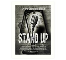 Stand Up Art Print