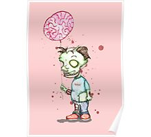 Zombie boy with Brain Balloon Poster