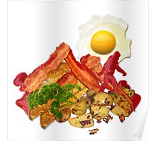 My Ketchup Gone Squatchin for Bacon Poster
