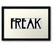 Freak Framed Print