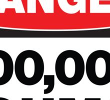 Danger - 100,00 OHMS Sticker