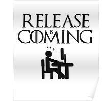 Release is coming Poster