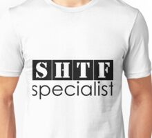 SHTF specialist Unisex T-Shirt