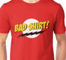 bazinga bad shirt Unisex T-Shirt