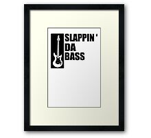 Bass Guitar Funny Music T-Shirt Slappin Da Bass T-Shirt Gifts for Dad Screen Printed T-Shirt Tee Shirt T Shirt Mens Ladies Womens Youth Kid Framed Print