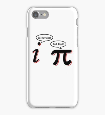 Be Rational Get Real T-Shirt Funny Math Tee Pi Nerd Nerdy Geek Shirt Hilarious iPhone Case/Skin