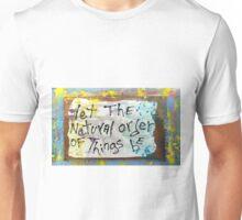 natural order Unisex T-Shirt