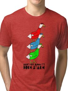 Another Quality Duck Stack- with words! Tri-blend T-Shirt