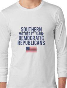 Jefferson & Madison & Burr. Long Sleeve T-Shirt