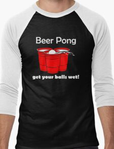 Beer Pong Get Your Balls Wet T-Shirt Funny Drinking Game TEE College Humor Cup Men's Baseball ¾ T-Shirt
