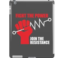Fight the power - Join the RESISTANCE iPad Case/Skin