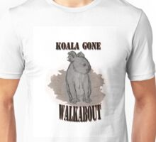 Koala Gone Walkabout Unisex T-Shirt