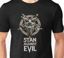 Stan Against Evil Unisex T-Shirt