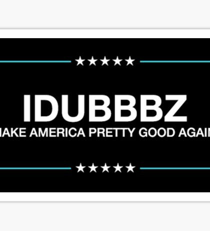 IDUBBBZ 2020 PRESIDENTIAL CAMPAIGN STICKER Sticker