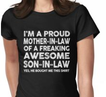 Proud Mother In Law Of Awesome Son In Law T-Shirt Womens Fitted T-Shirt