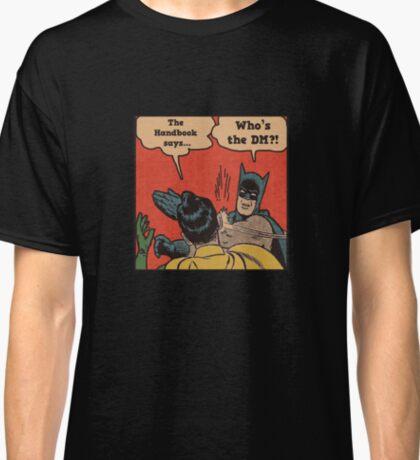 Never question the DM Classic T-Shirt