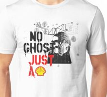 no ghost just a shell Unisex T-Shirt