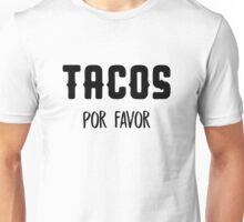 Tacos Por Favor Unisex T-Shirt