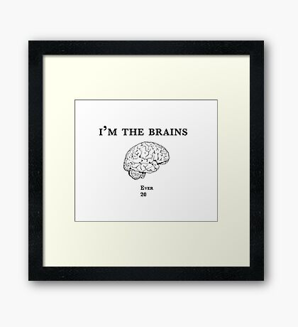 Im the Brains Framed Print