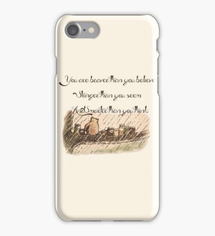 """""""You Are Braver Than You Believe"""" (version 1) iPhone Case/Skin"""