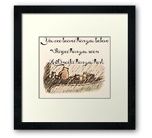 """""""You Are Braver Than You Believe"""" (version 1) Framed Print"""