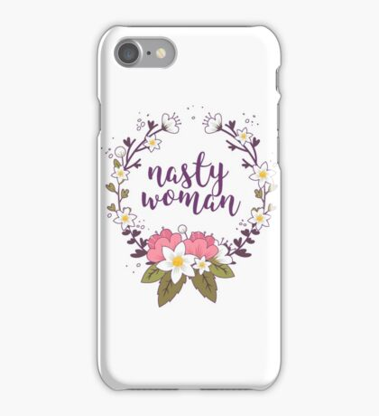 nasty woman iPhone Case/Skin