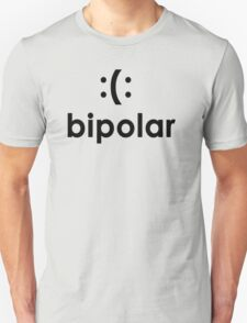Bi polar T-shirt Funny cool T shirt T-Shirt cool Shirt mens T Shirt geek shirt geeky shirt (also available on crewnecks and hoodies) SM-5XL Unisex T-Shirt