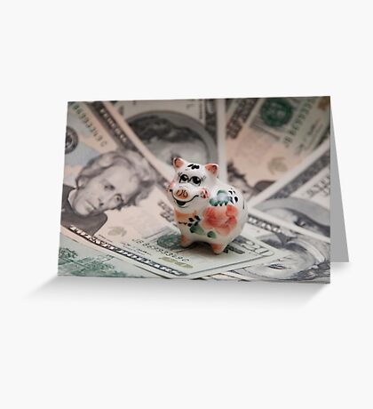 Small pig, big dollar. Greeting Card