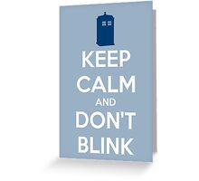 Keep Calm And Don't Blink ver.lightblue Greeting Card