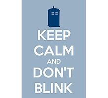 Keep Calm And Don't Blink ver.lightblue Photographic Print