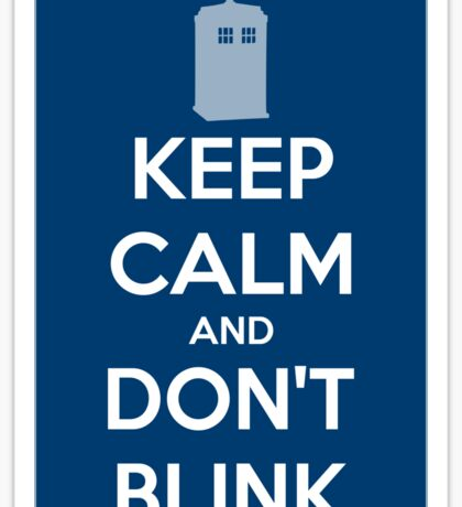 Keep Calm And Don't Blink ver.Tardisblue Sticker