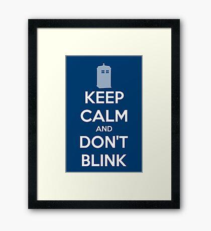 Keep Calm And Don't Blink ver.Tardisblue Framed Print